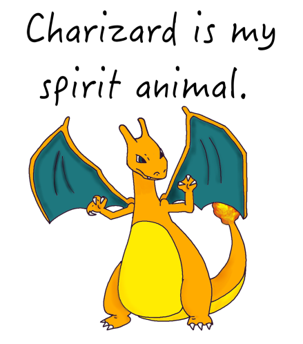 Charizard is my spirit animal